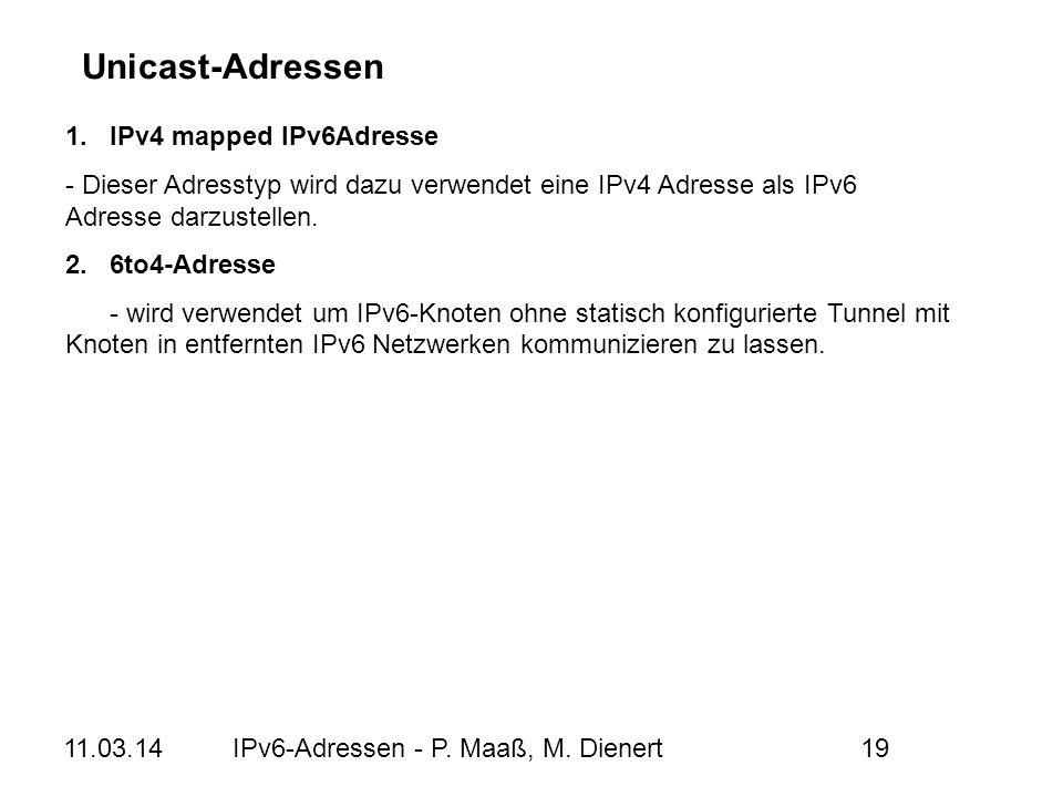 Unicast-Adressen 1. IPv4 mapped IPv6Adresse