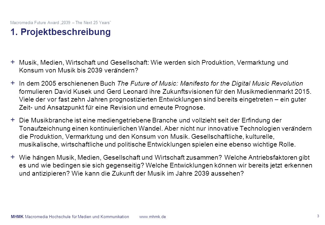 "Macromedia Future Award ""2039 – The Next 25 Years 1"