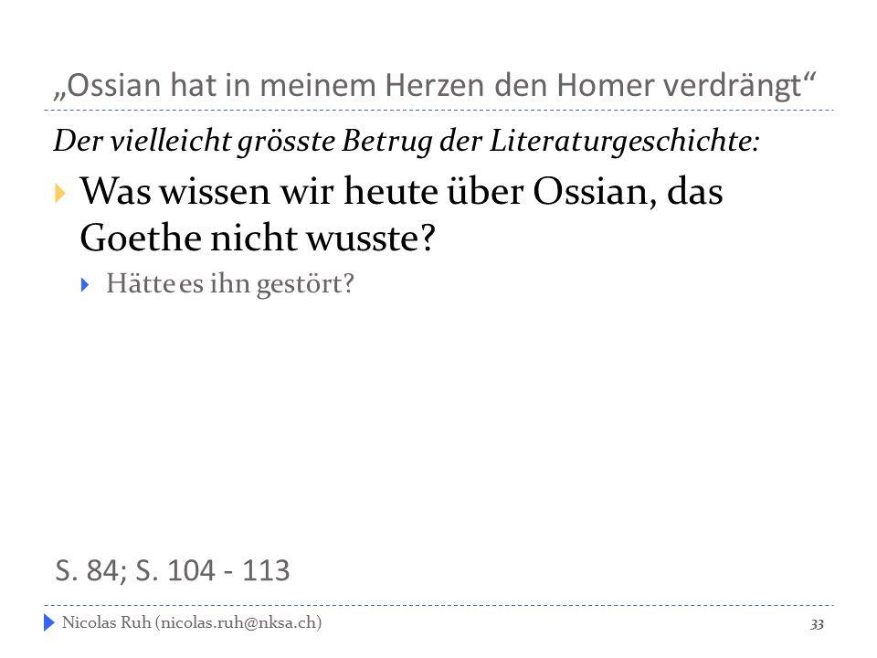 """""""Ossian hat in meinem Herzen den Homer verdrängt"""