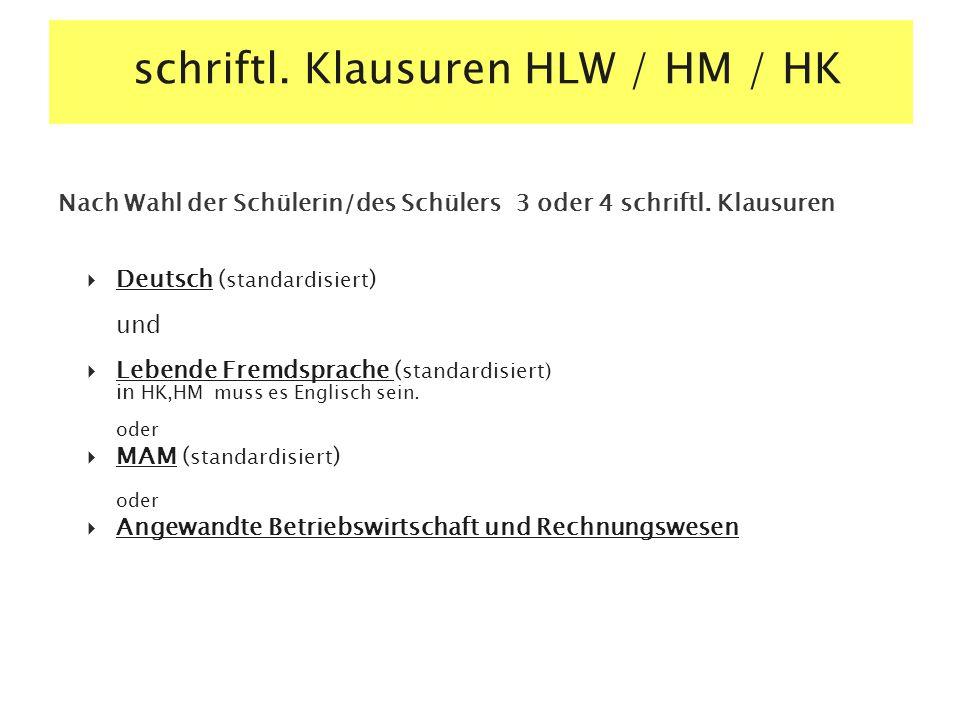 schriftl. Klausuren HLW / HM / HK