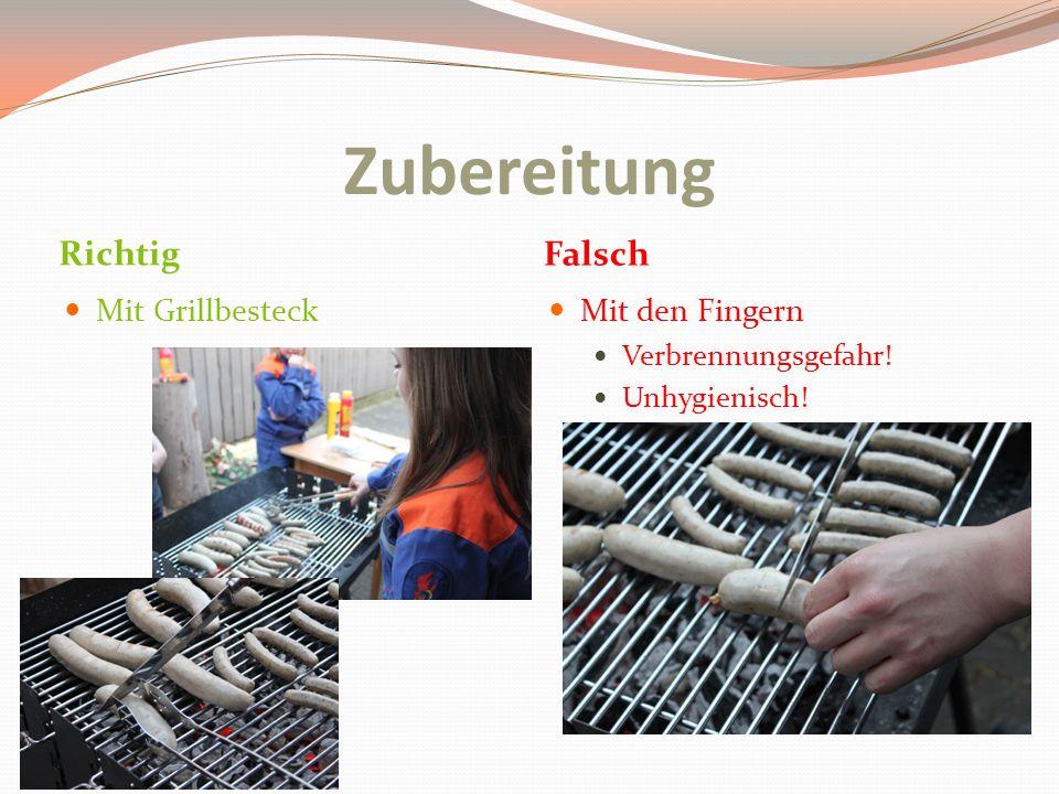 Zubereitung Richtig Falsch Mit Grillbesteck Mit den Fingern