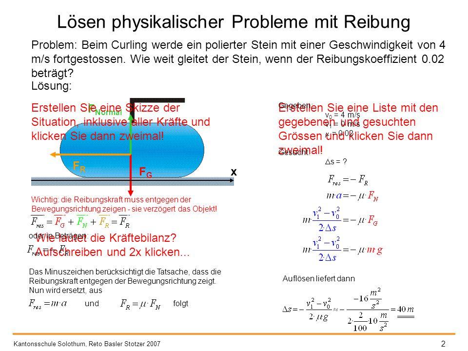 Lösen physikalischer Probleme mit Reibung
