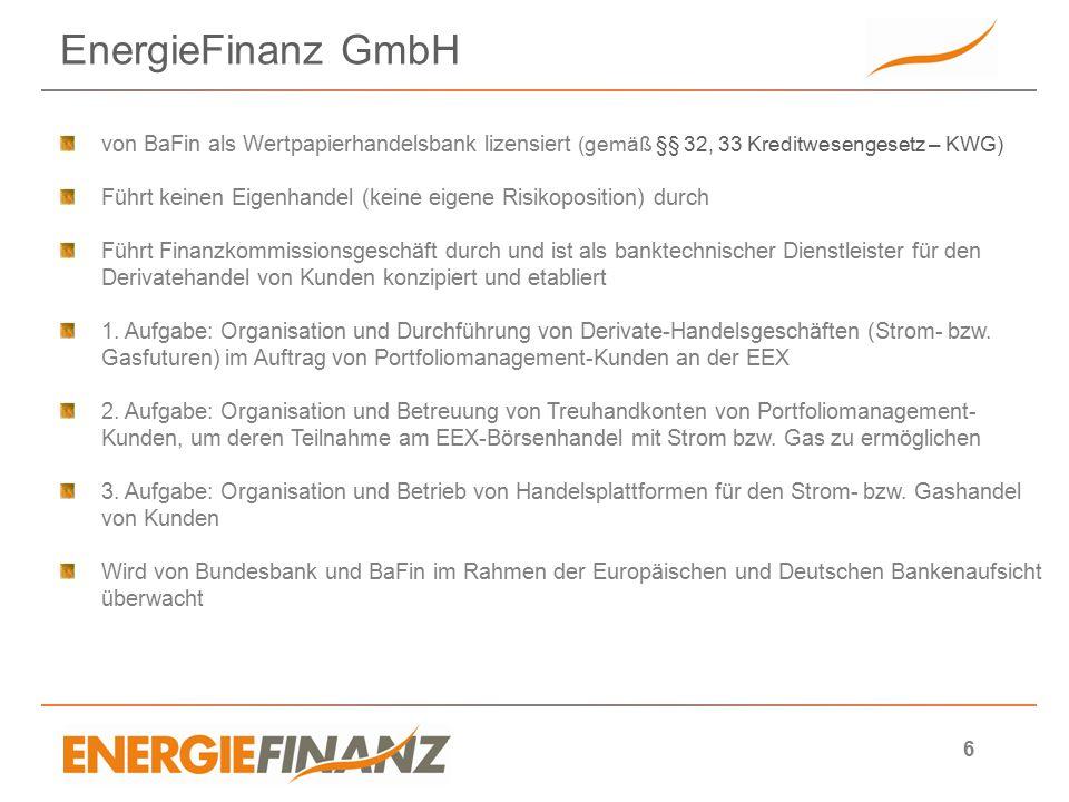 EnergieFinanz GmbH von BaFin als Wertpapierhandelsbank lizensiert (gemäß §§ 32, 33 Kreditwesengesetz – KWG)
