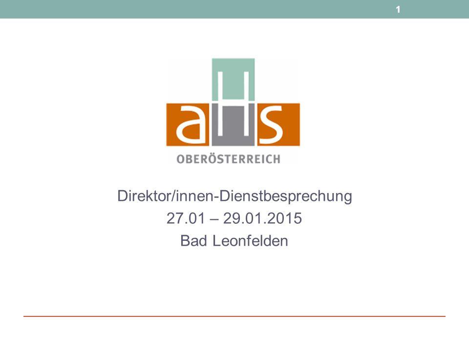 Direktor/innen-Dienstbesprechung 27.01 – 29.01.2015 Bad Leonfelden
