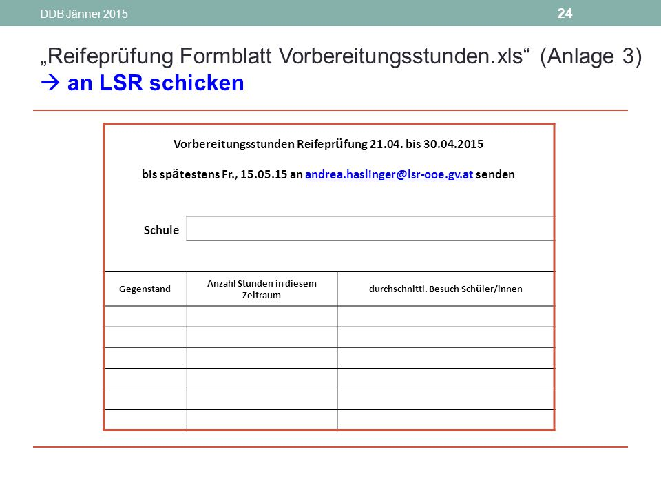 """""""Reifeprüfung Formblatt Vorbereitungsstunden.xls (Anlage 3)"""