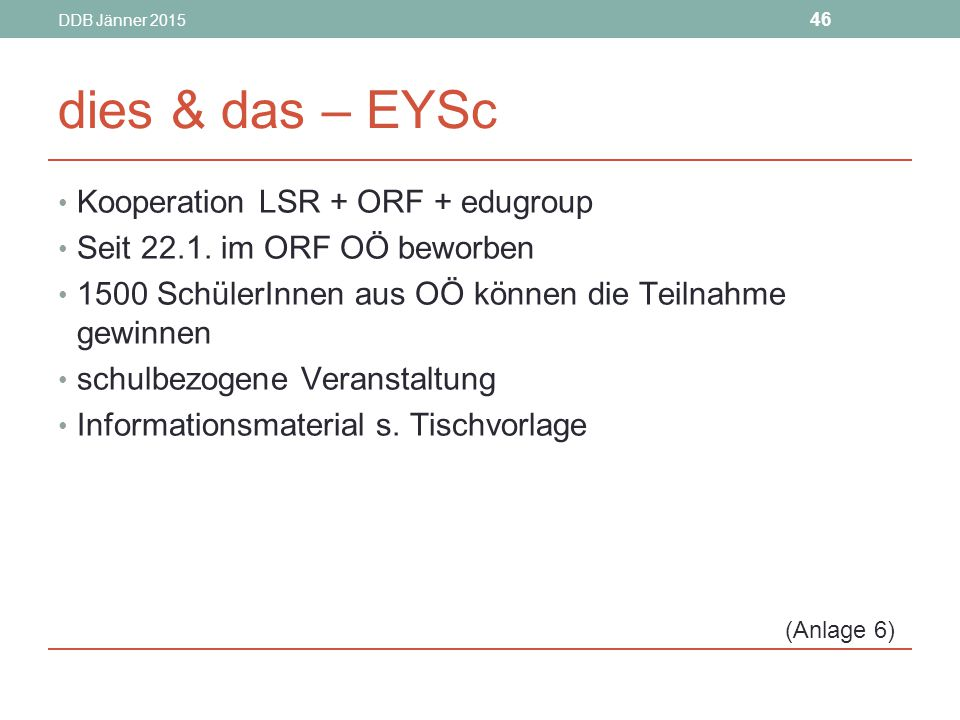 dies & das – EYSc Kooperation LSR + ORF + edugroup