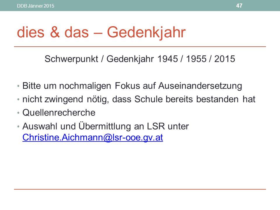Schwerpunkt / Gedenkjahr 1945 / 1955 / 2015