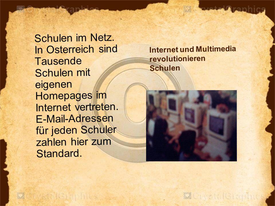 Internet und Multimedia revolutionieren Schulen