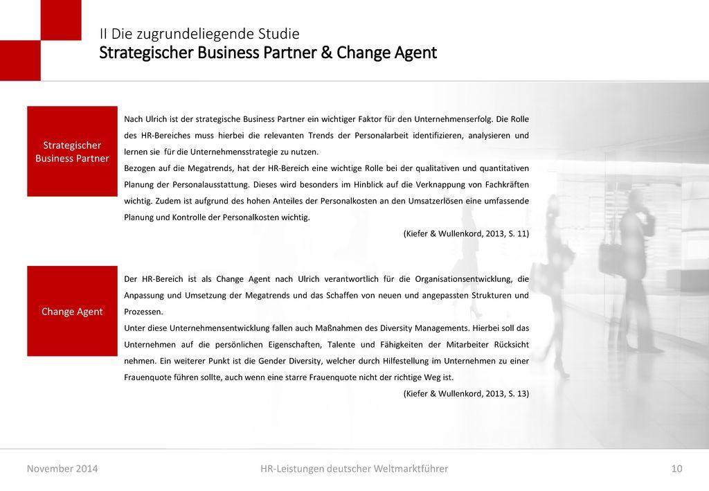 II Die zugrundeliegende Studie Strategischer Business Partner & Change Agent