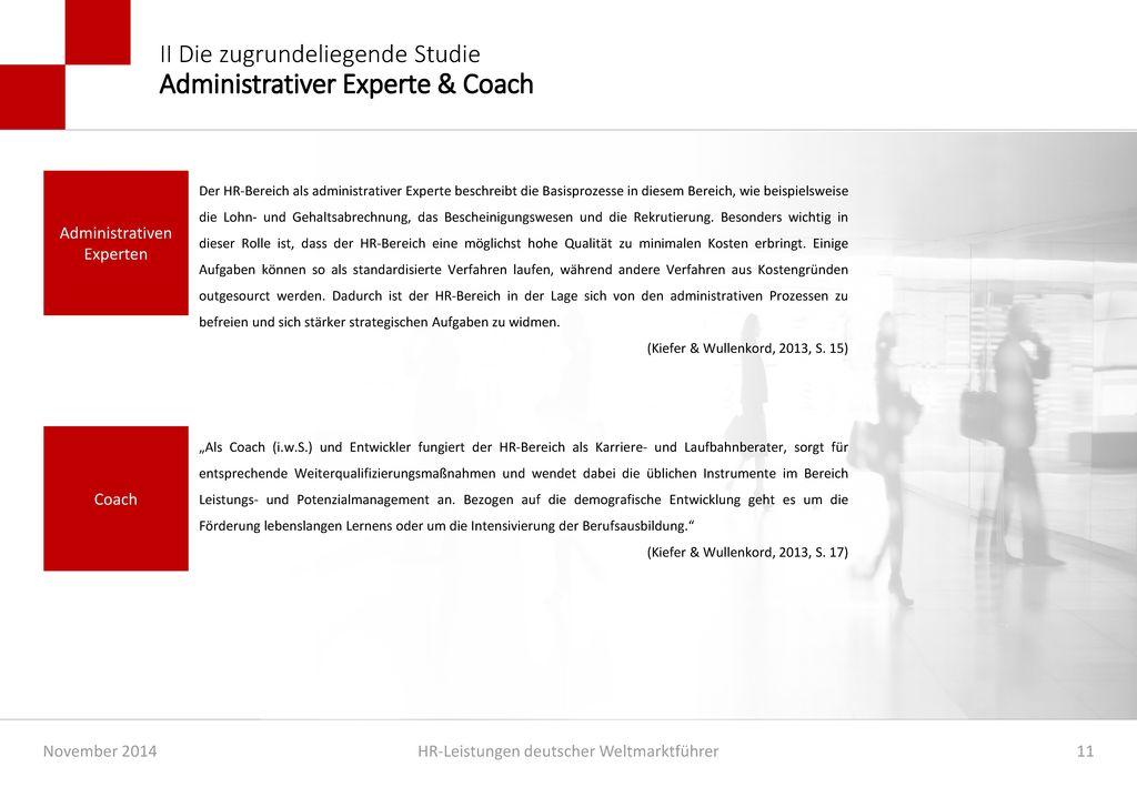 II Die zugrundeliegende Studie Administrativer Experte & Coach