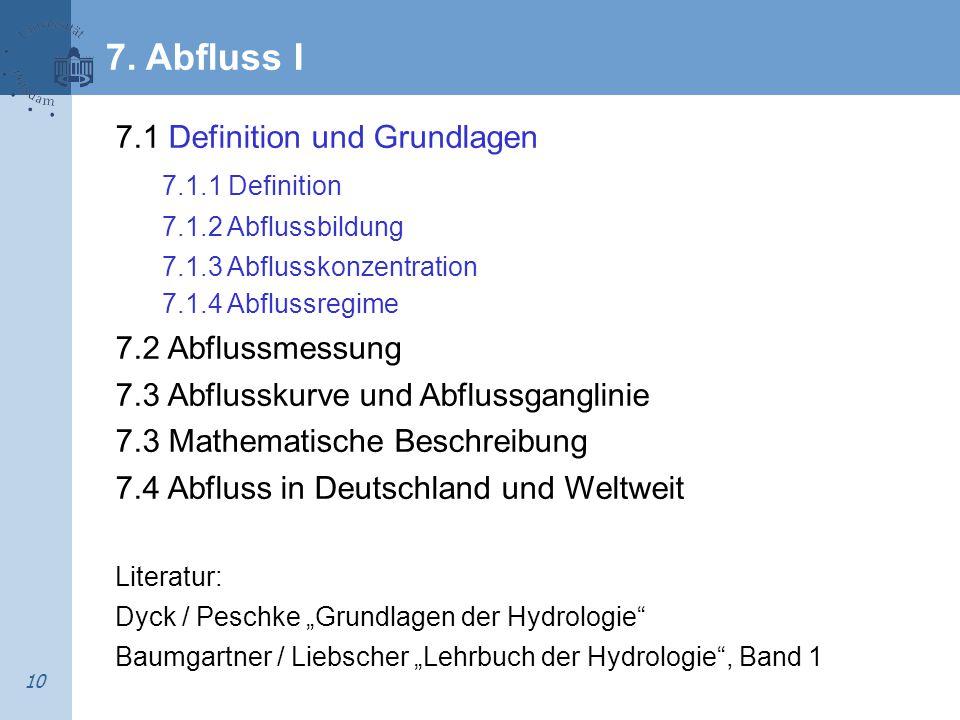 7. Abfluss I 7.1 Definition und Grundlagen 7.1.1 Definition
