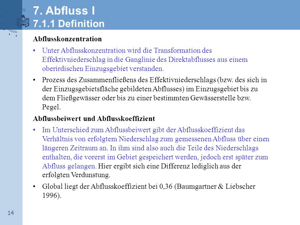 7. Abfluss I 7.1.1 Definition Abflusskonzentration