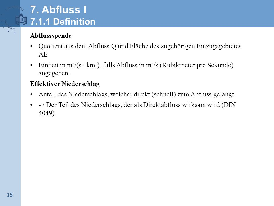 7. Abfluss I 7.1.1 Definition Abflussspende