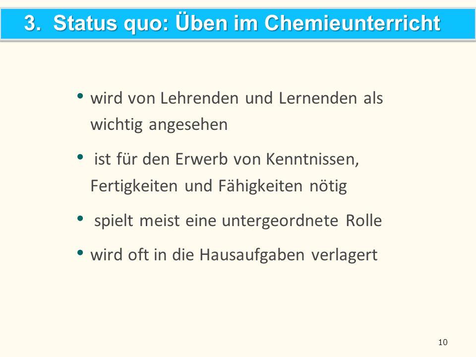 3. Status quo: Üben im Chemieunterricht