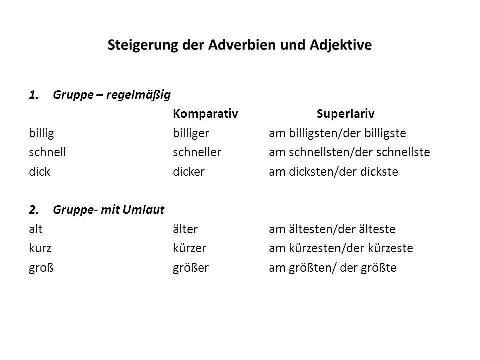 Steigerung der Adverbien und Adjektive