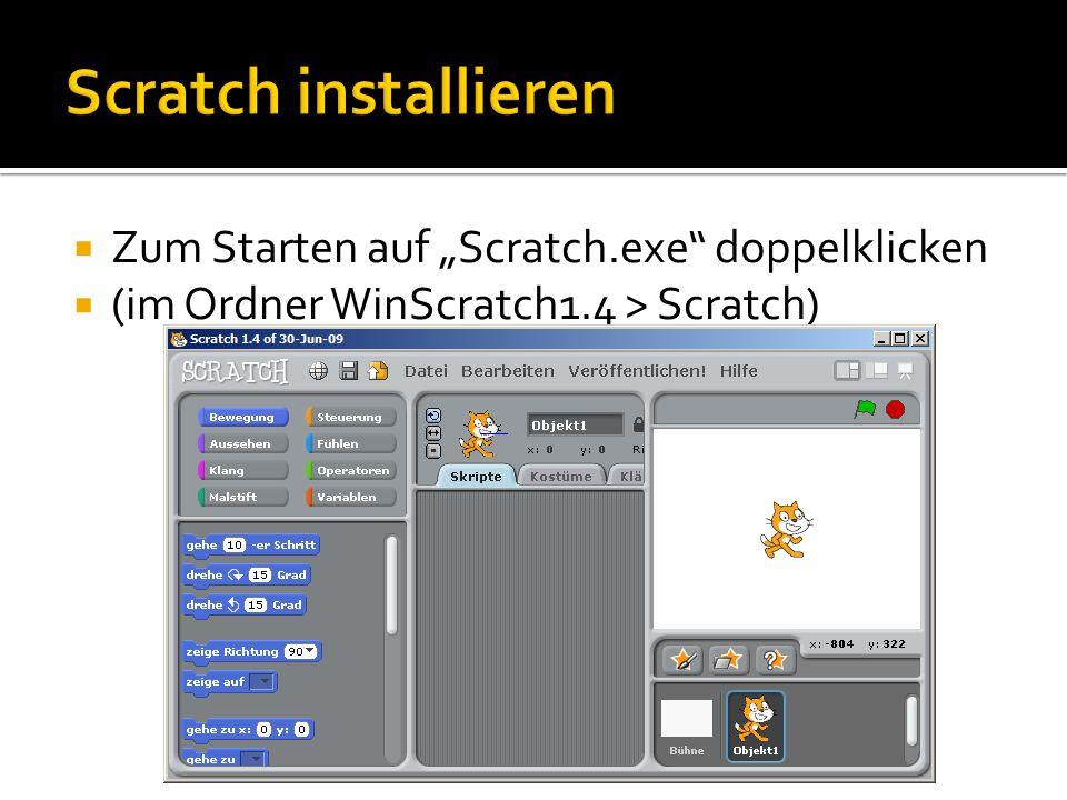 """Scratch installieren Zum Starten auf """"Scratch.exe doppelklicken"""