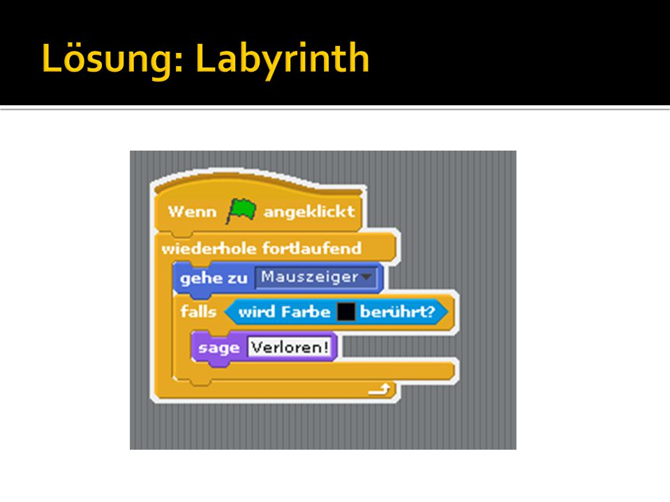 Lösung: Labyrinth