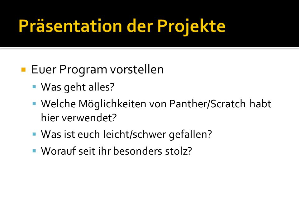 Präsentation der Projekte