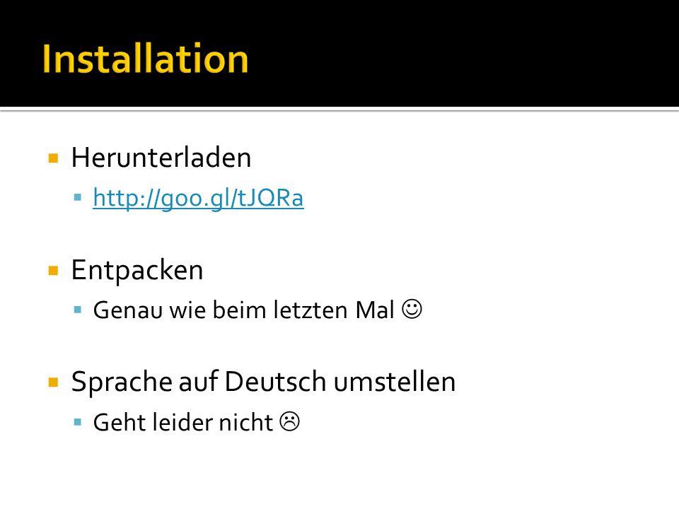 Installation Herunterladen Entpacken Sprache auf Deutsch umstellen