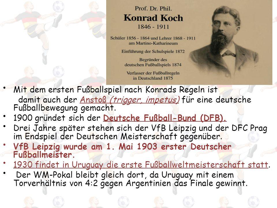 Mit dem ersten Fußballspiel nach Konrads Regeln ist