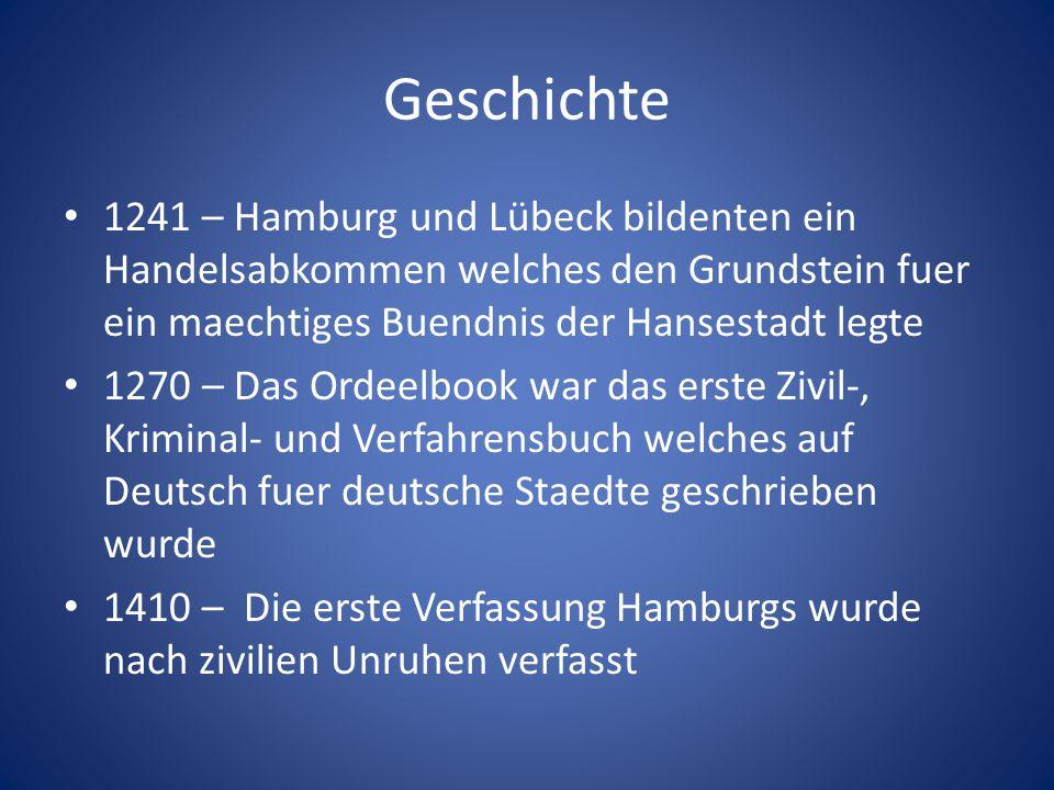 Geschichte 1241 – Hamburg und Lübeck bildenten ein Handelsabkommen welches den Grundstein fuer ein maechtiges Buendnis der Hansestadt legte.