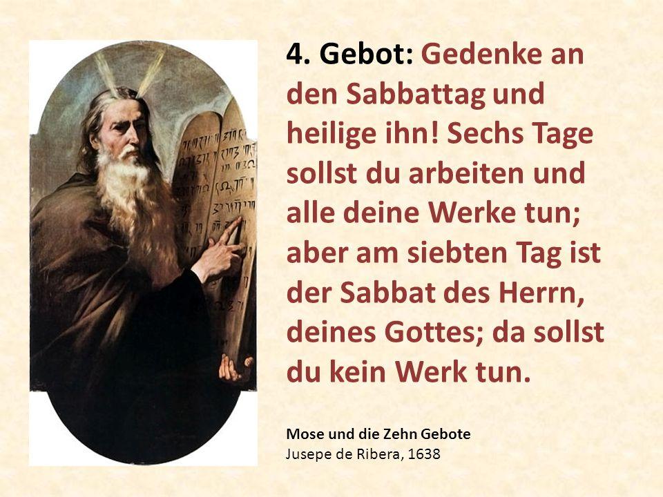 4. Gebot: Gedenke an den Sabbattag und heilige ihn
