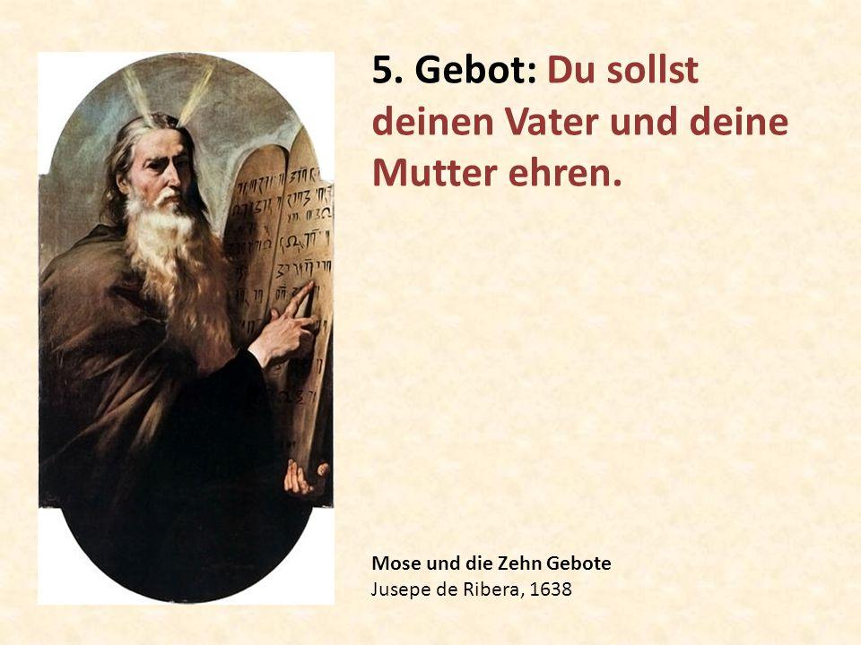 5. Gebot: Du sollst deinen Vater und deine Mutter ehren.