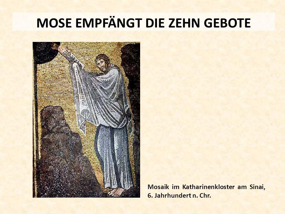 MOSE EMPFÄNGT DIE ZEHN GEBOTE