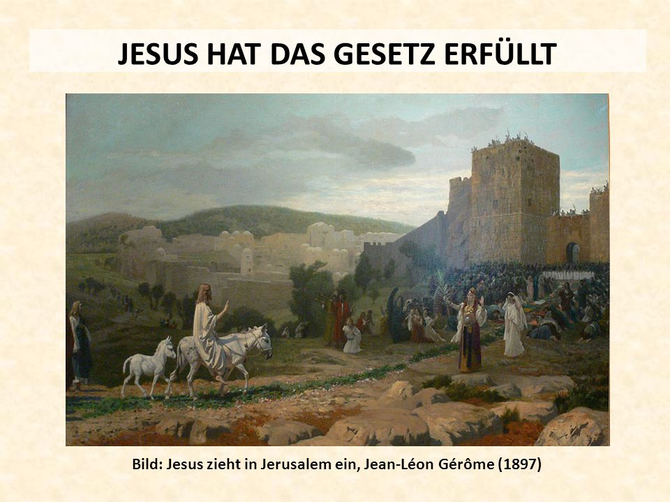 JESUS HAT DAS GESETZ ERFÜLLT