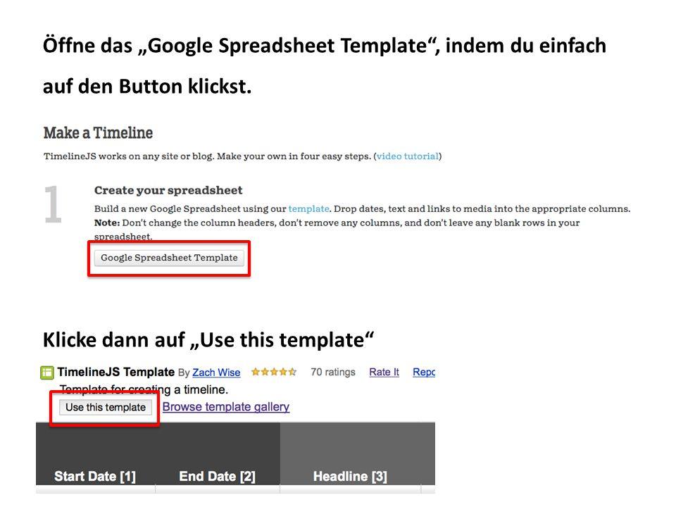 """Öffne das """"Google Spreadsheet Template , indem du einfach auf den Button klickst."""