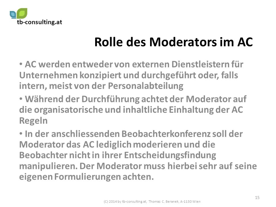 Rolle des Moderators im AC
