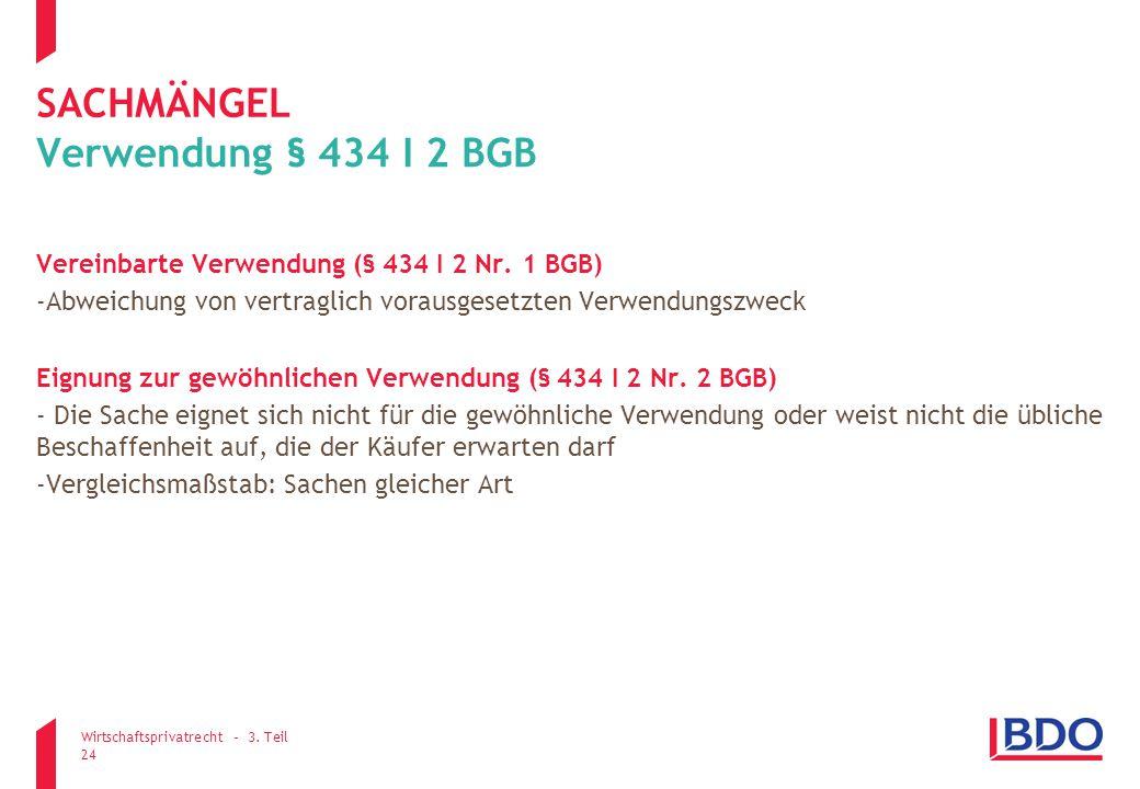 sachmängel Verwendung § 434 I 2 BGB