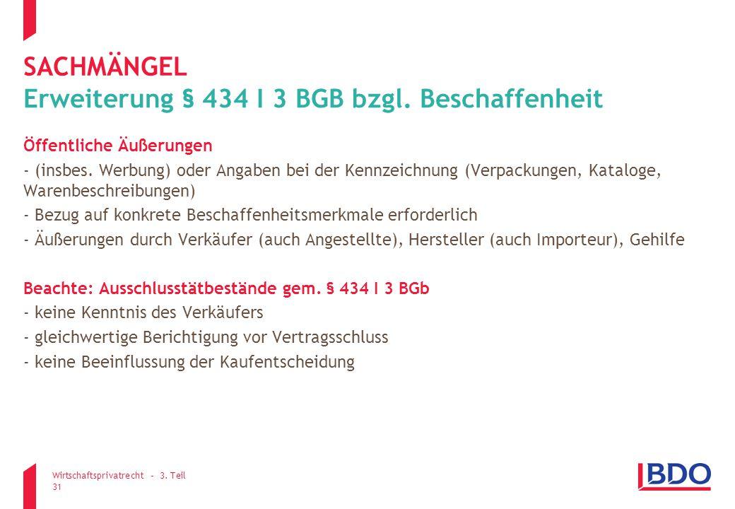 Erweiterung § 434 I 3 BGB bzgl. Beschaffenheit