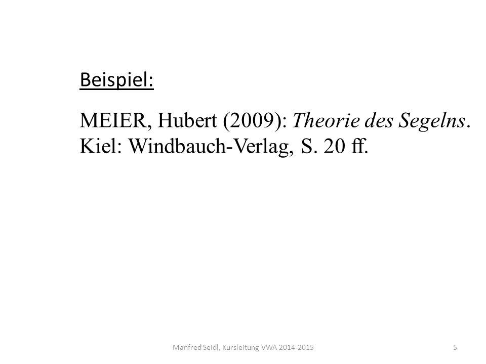 Manfred Seidl, Kursleitung VWA 2014-2015