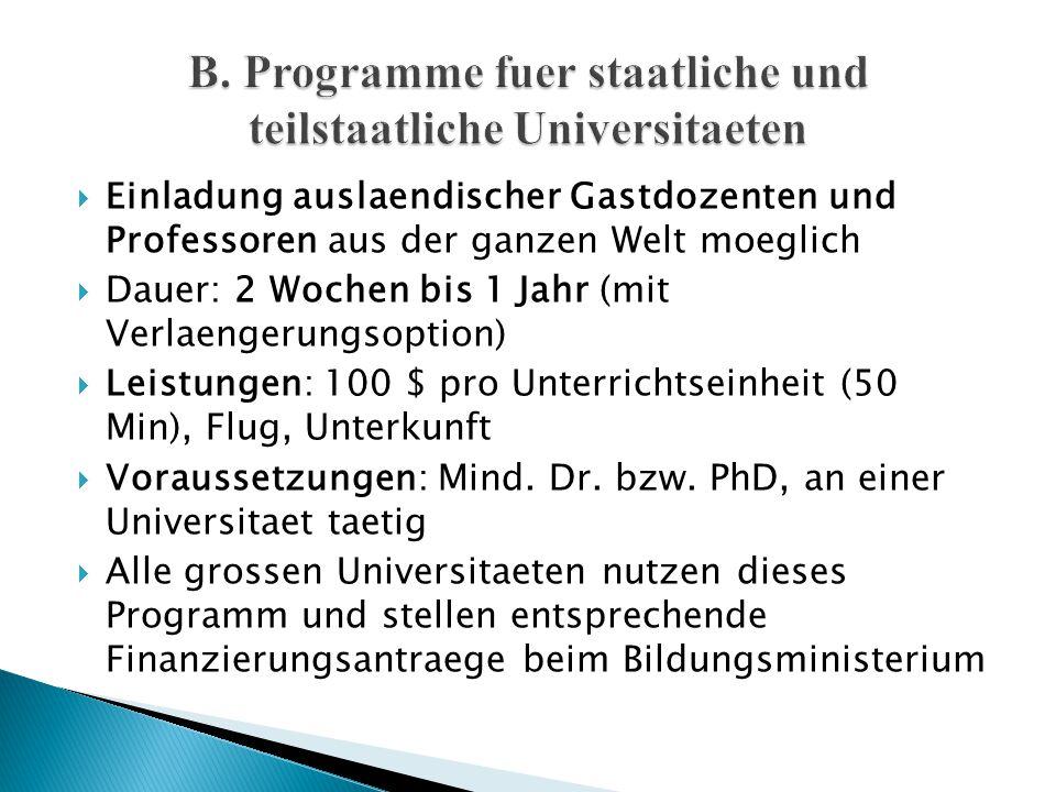 B. Programme fuer staatliche und teilstaatliche Universitaeten