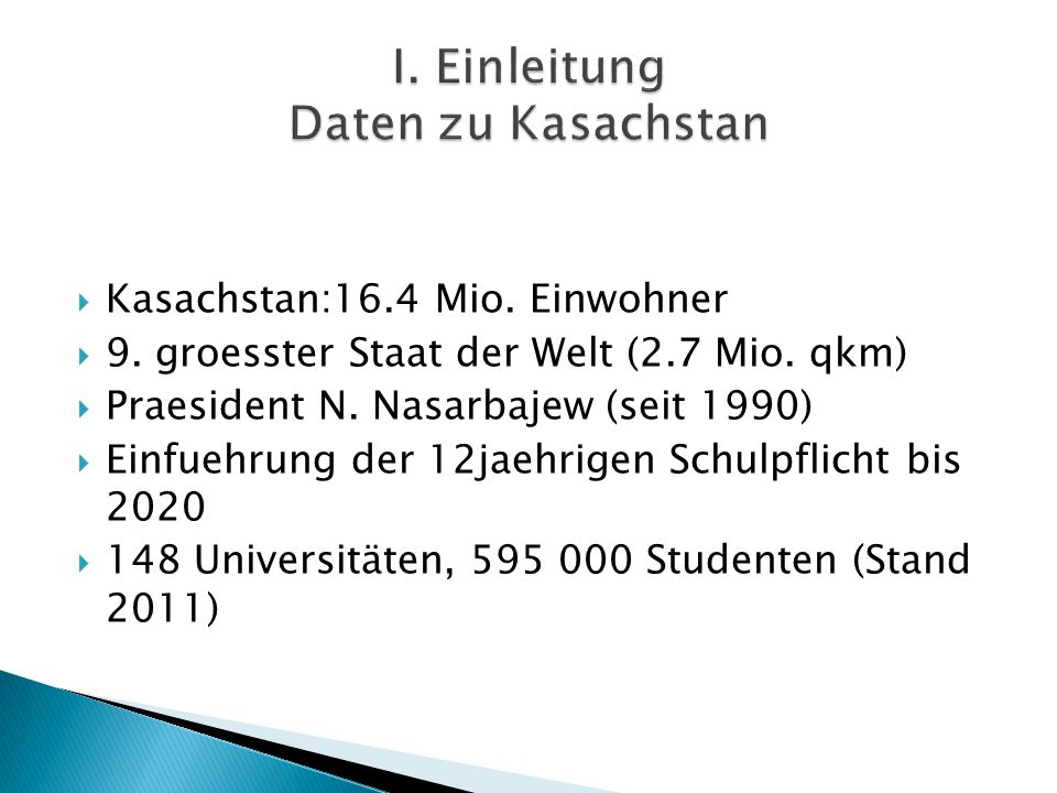 I. Einleitung Daten zu Kasachstan