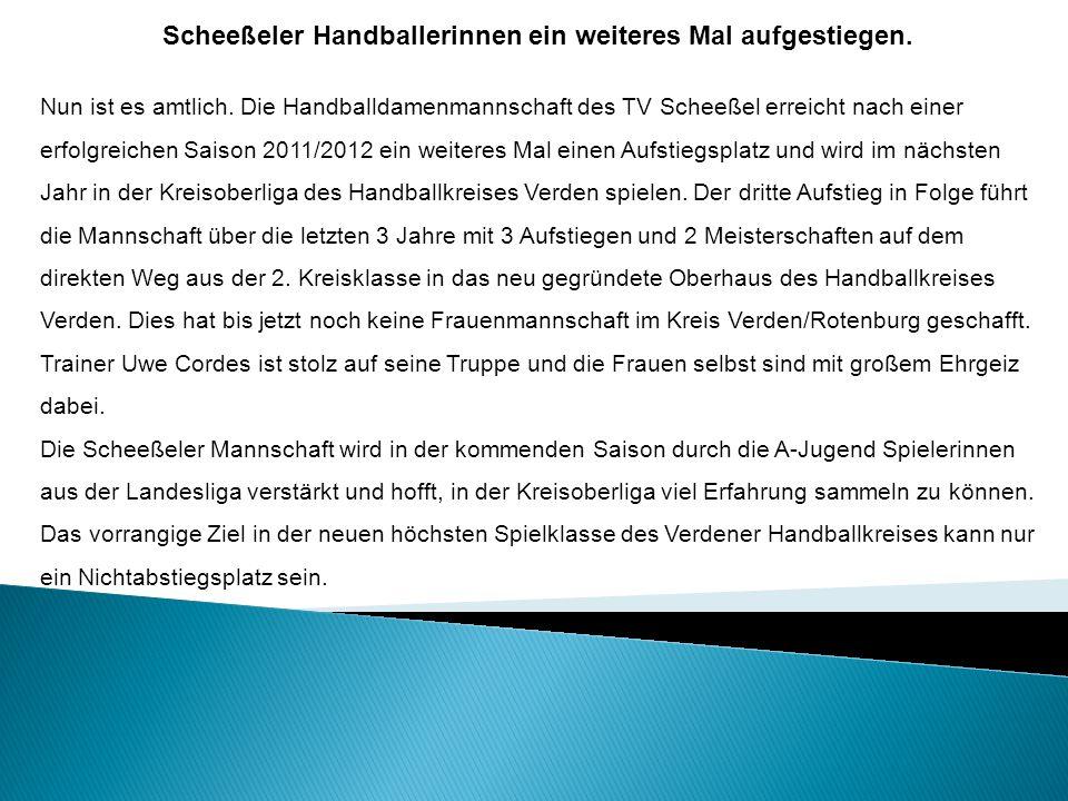 Scheeßeler Handballerinnen ein weiteres Mal aufgestiegen.