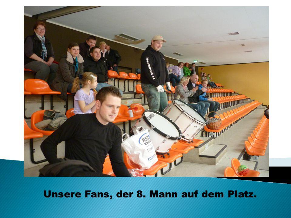 Unsere Fans, der 8. Mann auf dem Platz.