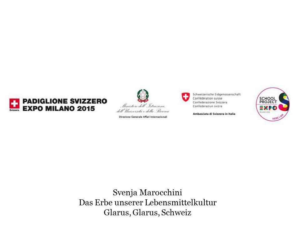 Svenja Marocchini Das Erbe unserer Lebensmittelkultur Glarus, Glarus, Schweiz