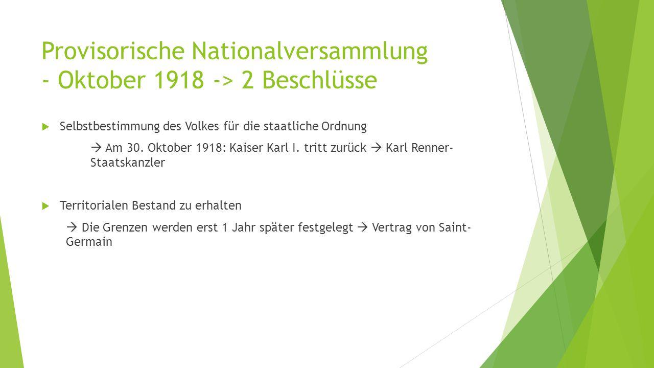 Provisorische Nationalversammlung - Oktober 1918 -> 2 Beschlüsse