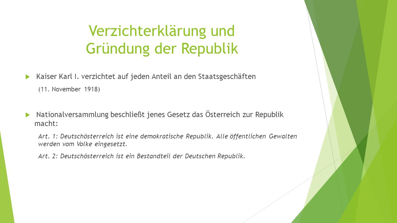 Verzichterklärung und Gründung der Republik