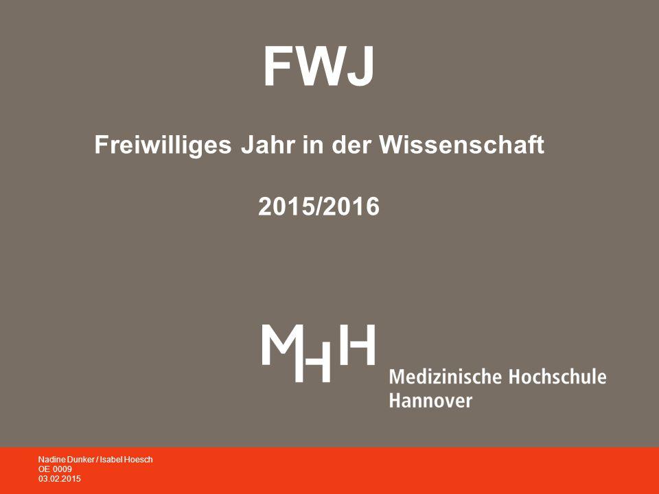 FWJ Freiwilliges Jahr in der Wissenschaft 2015/2016