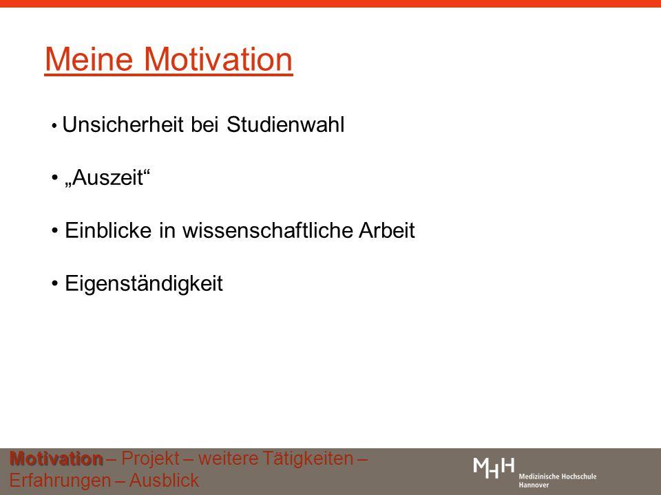 """Meine Motivation """"Auszeit Einblicke in wissenschaftliche Arbeit"""