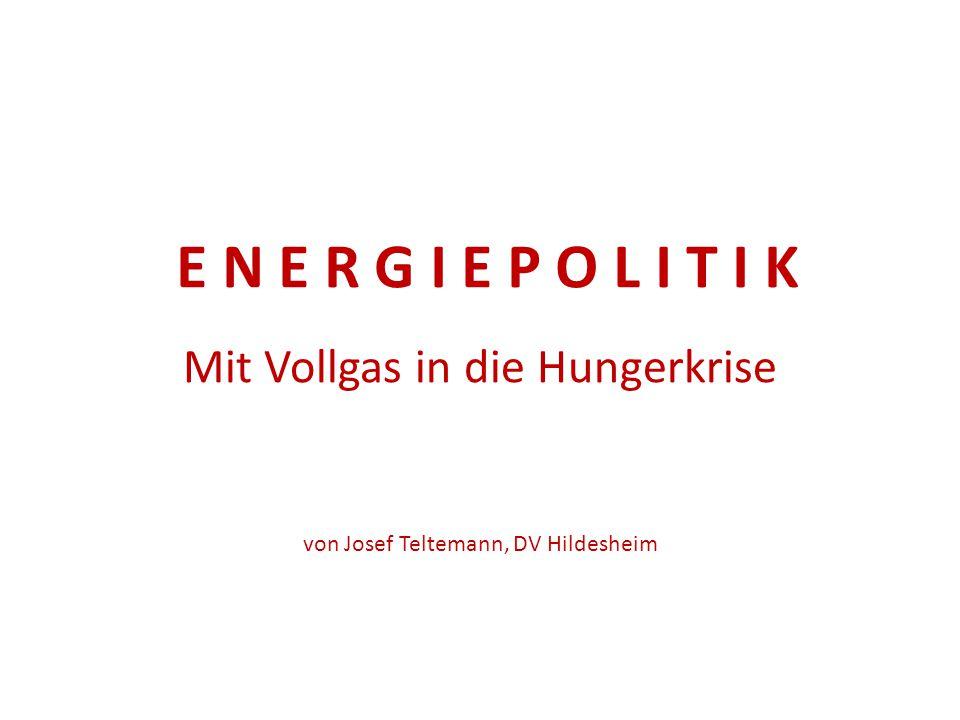 Mit Vollgas in die Hungerkrise von Josef Teltemann, DV Hildesheim