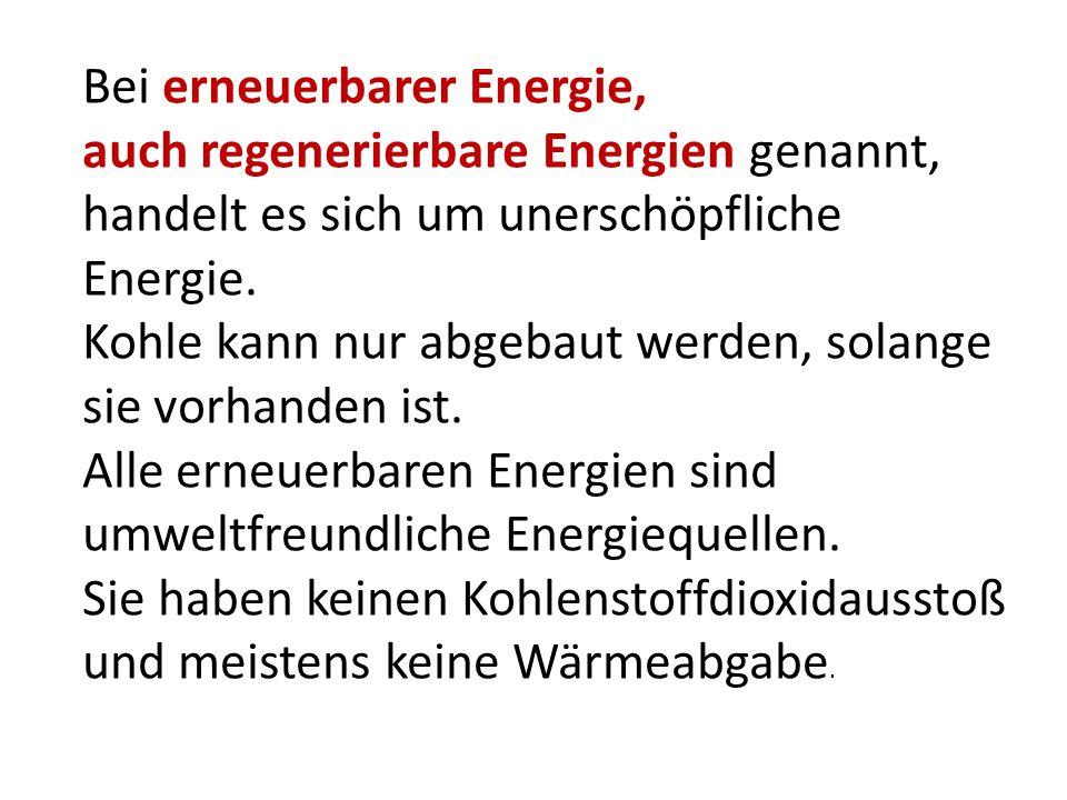 Bei erneuerbarer Energie,