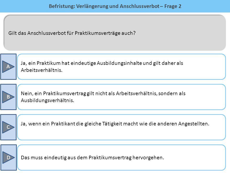 Befristung: Verlängerung und Anschlussverbot – Frage 2