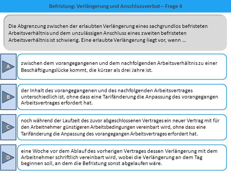Befristung: Verlängerung und Anschlussverbot – Frage 4