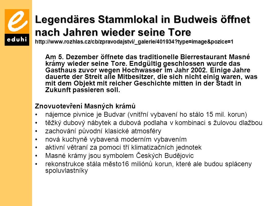 Legendäres Stammlokal in Budweis öffnet nach Jahren wieder seine Tore http://www.rozhlas.cz/cb/zpravodajstvi/_galerie/401934 type=image&pozice=1