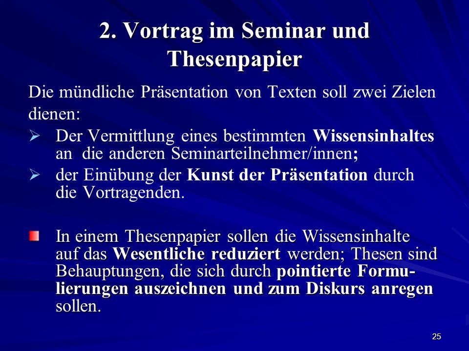 2. Vortrag im Seminar und Thesenpapier