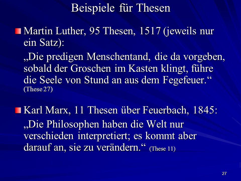 Beispiele für Thesen Martin Luther, 95 Thesen, 1517 (jeweils nur ein Satz):